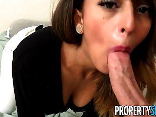 Propertysex - Sizzling Hot Latina Fucks At Rental Showing